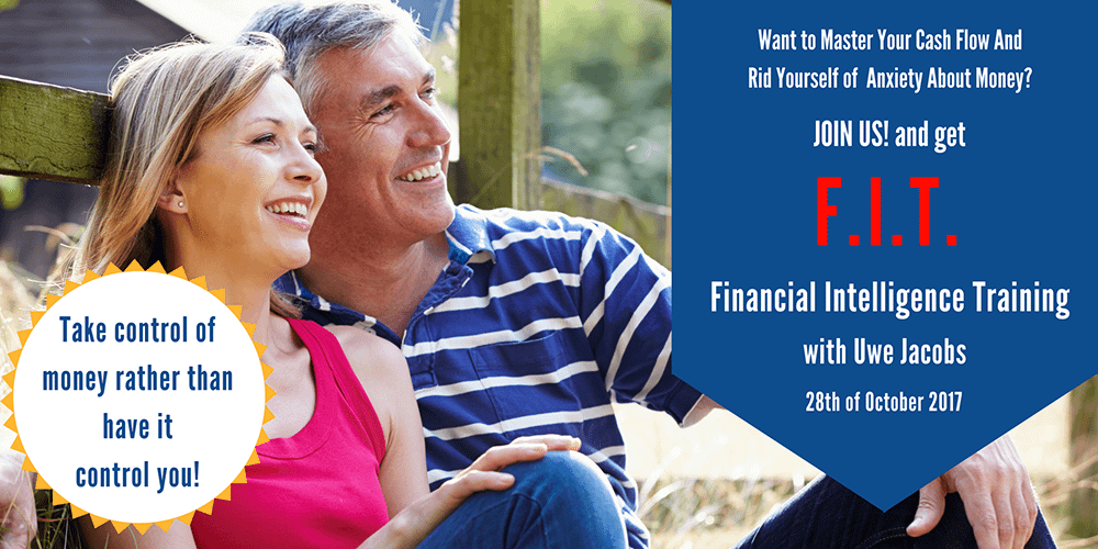 HOW to MAKE IT Financially? Get FIT (Financial Intelligence Training)